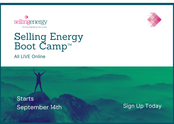 Join us starting on September 14th for the all-new Selling Energy Boot Camp™
